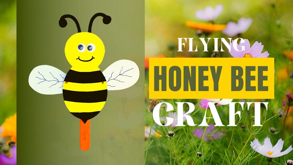 Flying Honey Bee Paper Craft
